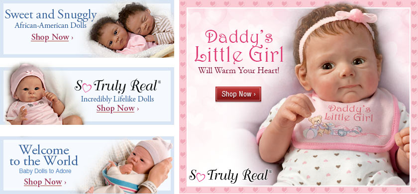 Daddy's Little Girl and More So Truly Real(R) Baby Dolls - Shop Now