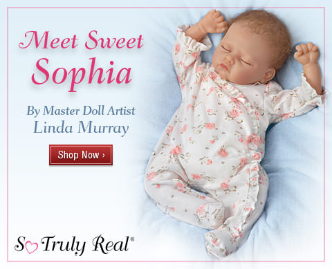 Meet Sweet Sophia - By Master Doll Artist Linda Murray - Shop Now