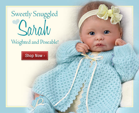 Sweetly Snuggled Sarah - Weighted and Poseable! Shop Now