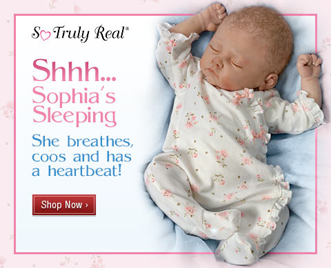 Shhh...Sophia's Sleeping - She breathes, coos and has a heartbeat! Shop Now