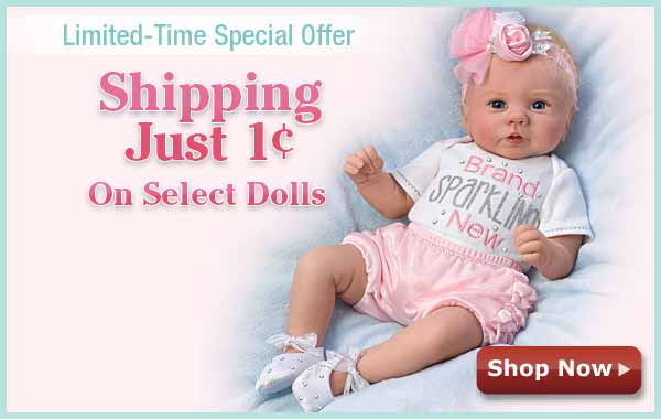 Limited-Time Special Offer - Shipping Just 1¢ on Select Dolls - Shop Now