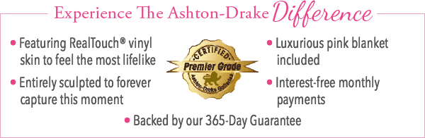 Experience The Ashton-Drake Difference - Certified Premier Grade